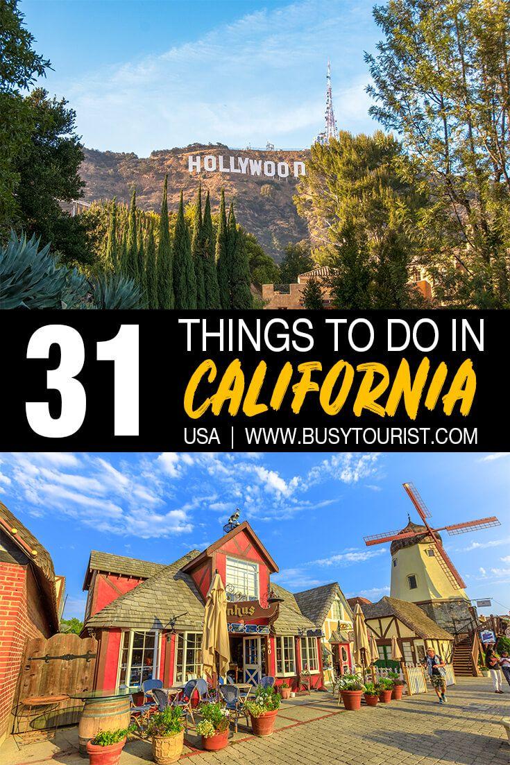 31 Best Fun Things To Do In California California Travel Us