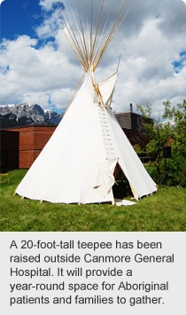 Canmore General Hospital teepee for aboriginal patients and families to gather