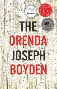 Book Review: Joseph Boyden, The Orenda