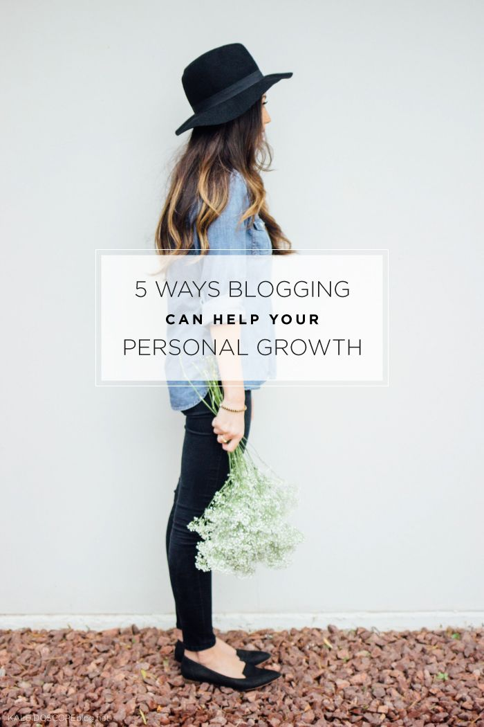 5 Ways Blogging can help your Personal Growth | Kaleidoscope