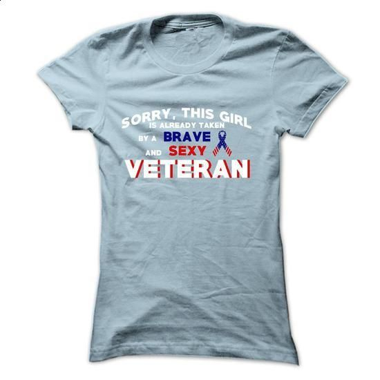 Sorry, This Girl is already Taken by a Brave and Sexy Veteran - #dc hoodies #t shirt websites. GET YOURS => https://www.sunfrog.com/Funny/Sorry-This-Girl-is-already-Taken-by-a-Brave-and-Sexy-Veteran-2650-LightBlue-17883720-Ladies.html?60505