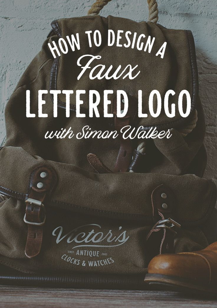On the Creative Market Blog - How to Turn a Font into a Faux-Lettered Logo, With Typographer Simon Walker