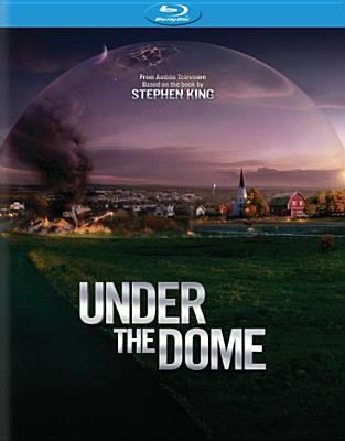 Under the Dome - Season One