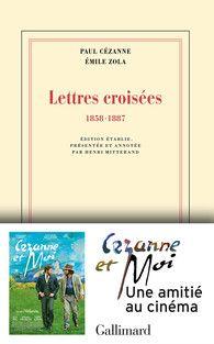 Cézanne – Zola, un roman épistolaire. | Les Lettres Françaises