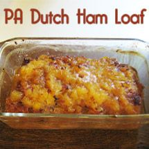Blog post at The PinterTest Kitchen : Ham loaf is a Pennsylvania Dutch comfort food. Add a favorite side dish of scalloped potatoes and some corn or green beans and you will ge[..]