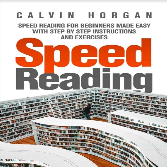 2019 Speed Reading Speed Reading For Beginners Made Easy With Step By Step Instructions And Exercises Audiobook By Calvin Horgan Calvin Horgan Reading For Beginners Speed Reading Reading