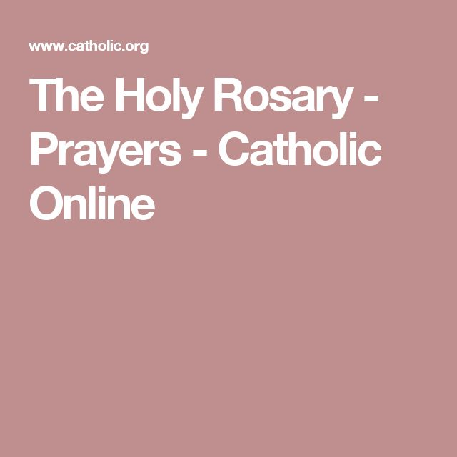 The Holy Rosary - Prayers - Catholic Online