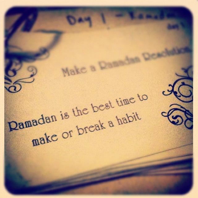 Make or break habits this Ramadan.