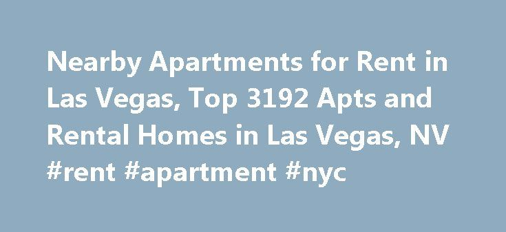 Nearby Apartments for Rent in Las Vegas, Top 3192 Apts and Rental Homes in Las Vegas, NV #rent #apartment #nyc http://apartments.remmont.com/nearby-apartments-for-rent-in-las-vegas-top-3192-apts-and-rental-homes-in-las-vegas-nv-rent-apartment-nyc/  #apartments for rent in las vegas # Las Vegas, NV Apartments and Homes for Rent Moving To: XX address The cost calculator is intended to provide a ballpark estimate for information purposes only and is not to be considered an actual quote of your…
