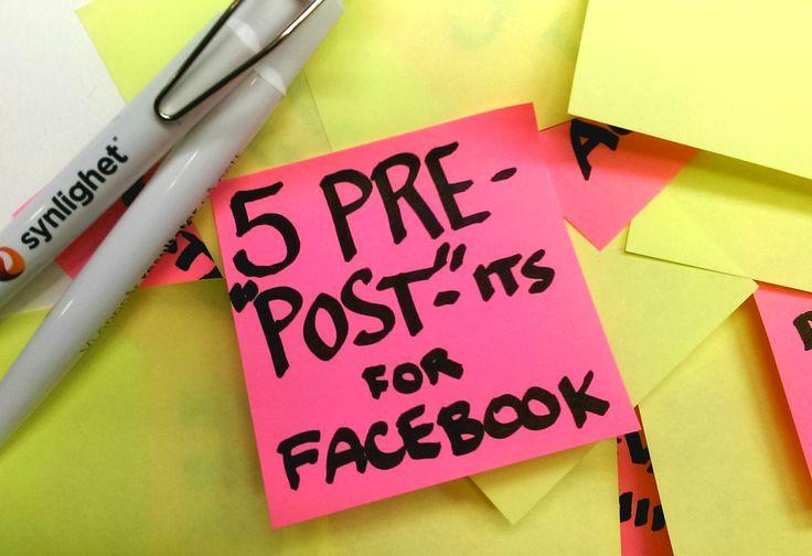 """Har du lagd klar en Facebook-post og er klar for å trykke på """"Post""""? Her er 5 ting du bør tenke på før du poster skrevet på praktiske Post-it's!"""
