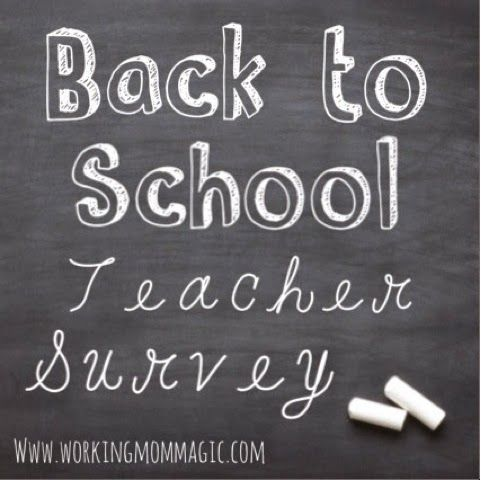 Working Mom Magic: Back To School Teacher Survey {Printable}