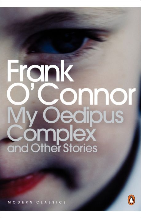 "Frank O'Connor, ""My Oedipus Complex"""