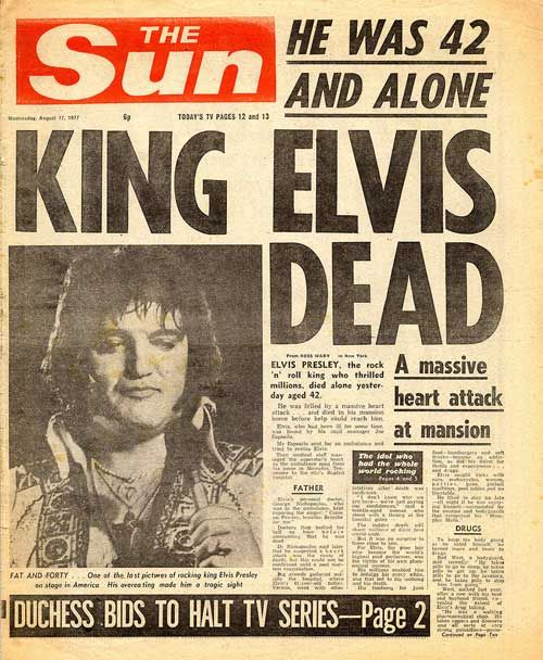 "On 16th August 1977, ""The King of Rock 'n' Roll"" was found dead on his bathroom floor. As the subheading in the accompanying article reads: ""He was 42 and alone"". He had been using the toilet at the time of his death."