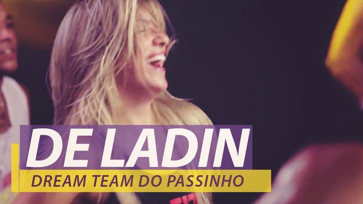 FitDance - Dream Team do Passinho - De Ladin - Coreografia