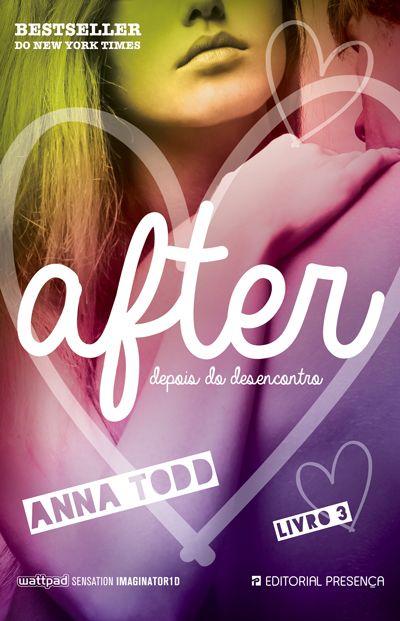 """""""After - Livro 3 - Depois do Desencontro"""" de Anna Todd"""