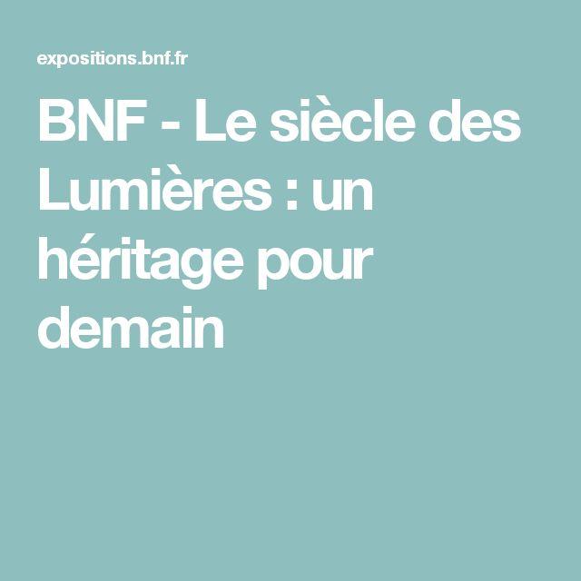 BNF - Le siècle des Lumières : un héritage pour demain