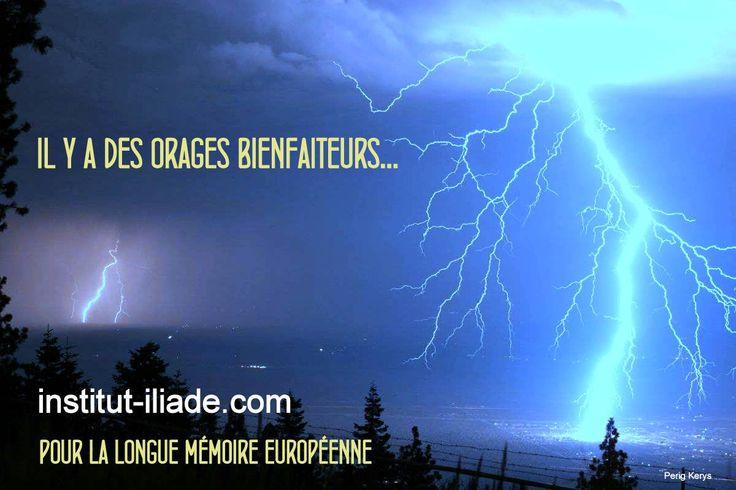 """""""Il y a des orages bienfaiteurs..."""""""