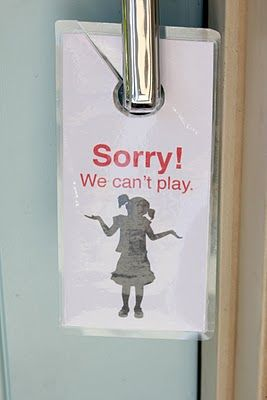 Sorry we can't play door sign.  Great for when kids are doing homework, cleaning their rooms (Ha!), or are playing nicely by themselves...: Dinners Time, The Doors, Good Ideas, Doors Hangers, The Neighborhood, Front Doors, Chore Time, Doors Signs, Neighborhood Kids