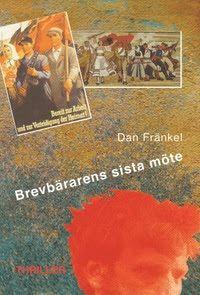Recension: Brevbärarens sista möte - Dan Fränkel