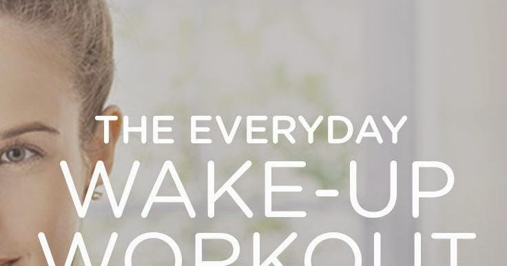 Diary of a Fit Mommy: The Everyday Wake-up Workout