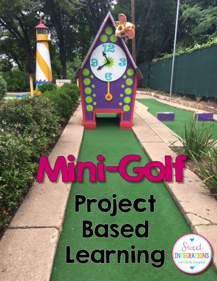 Project based learning math and stem: design a mini-golf ...