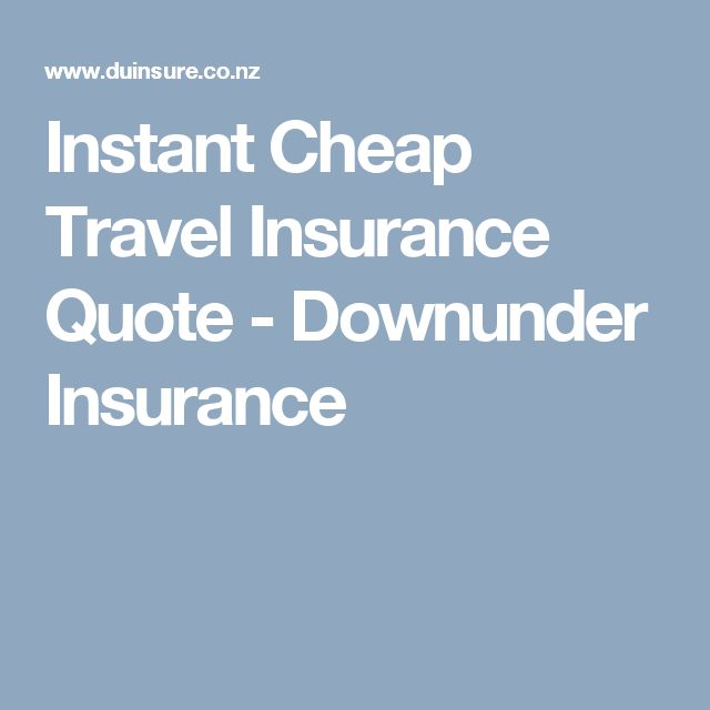 Instant Cheap Travel Insurance Quote - Downunder Insurance