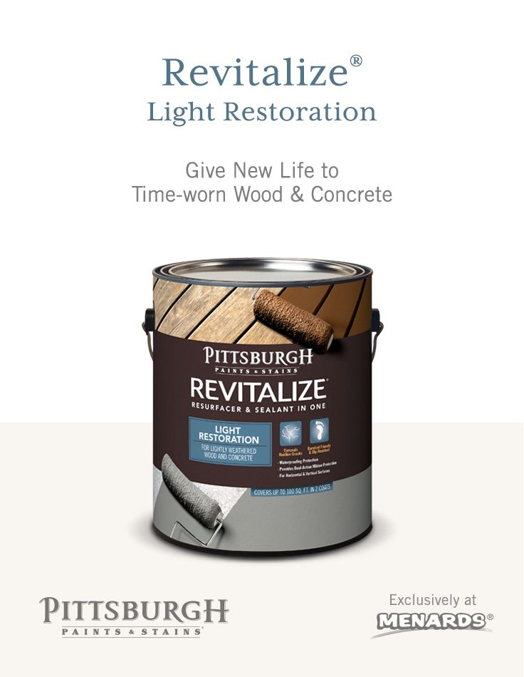 Give new life to time-worn wood and concrete. Pittsburgh Paints & Stains™