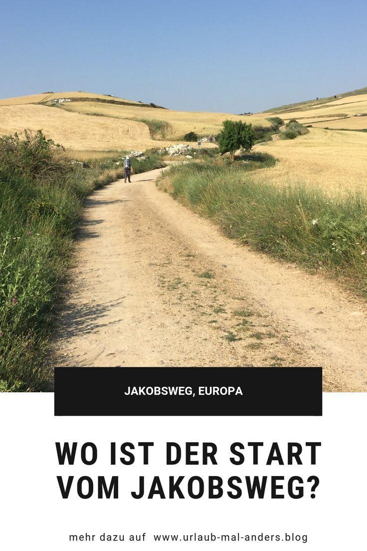 Wo Ist Eigentlich Der Start Vom Jakobsweg Pilgerreise Pilger Jakobsweg