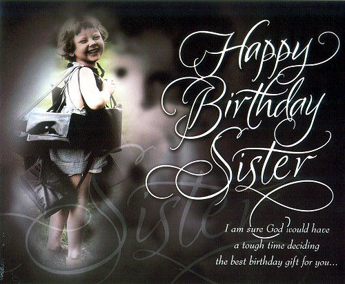 Happy Birthday Sister Cards In Different Styles
