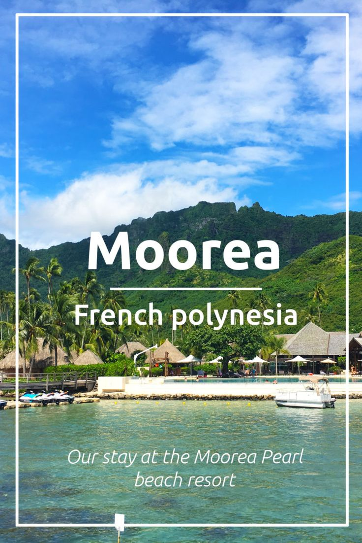 Hotel review Moorea Pearl Resort & Spa. Read all about our stay in Moorea, French Polynesia during our honeymoon.