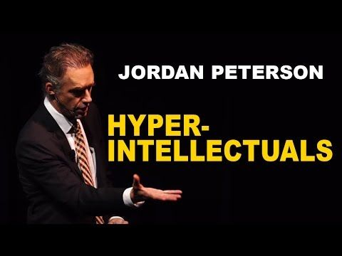 Jordan Peterson: Advice for Hyper-Intellectual People - YouTube