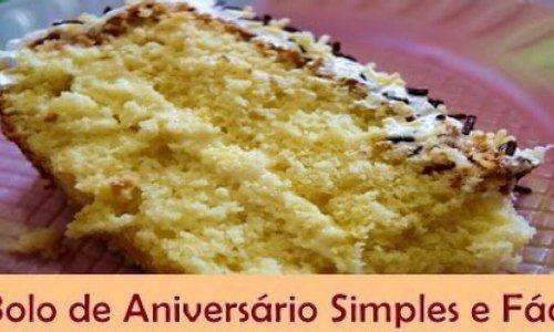 Bolo de Aniversário Simples e Fácil - Receita de Bolo de Aniversário