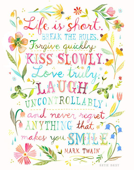 Life is Short by Katie Daisy