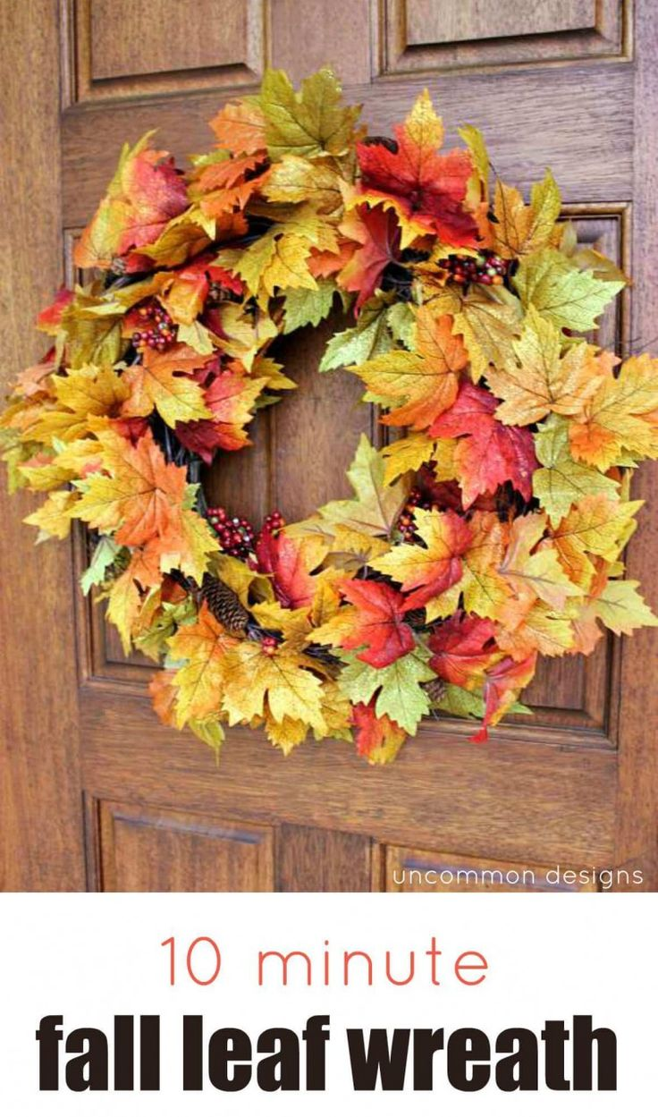 Get into the fall spirit. Craft a fall leaf wreath in just 10 minutes! Grab a grapevine wreath, some colorful wired garland and this tutorial by Uncommon Designs. Happy fall!
