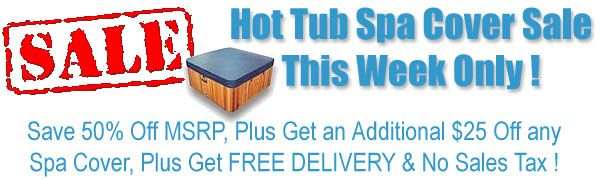 Use This $25 Off Coupon For Hot Tub Spa Covers, Prestige Hot Tub Spa Covers, and Discount Hot Tub Spa Covers - http://www.poolandspa.com/catalog/category000004.cfm