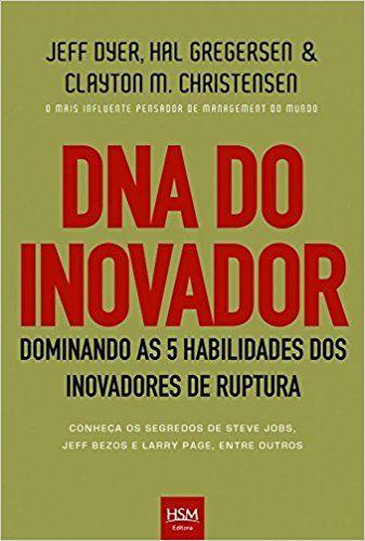 DNA Do Inovador - 9788565482059 - Livros na Amazon Brasil