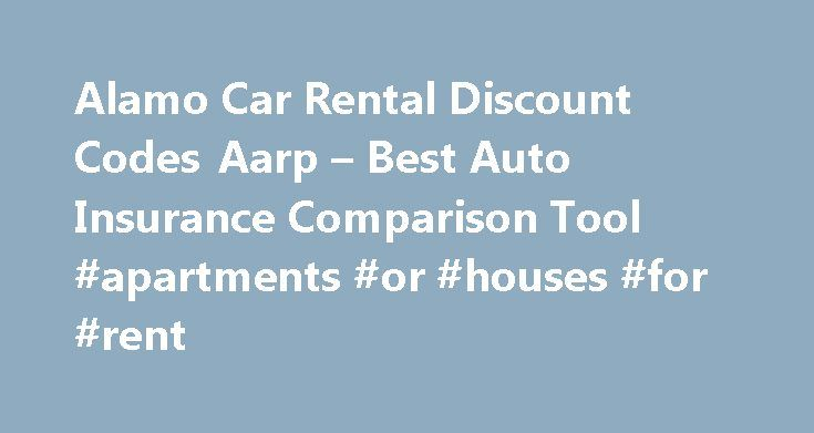 Alamo Car Rental Discount Codes Aarp – Best Auto Insurance Comparison Tool #apartments #or #houses #for #rent http://renta.remmont.com/alamo-car-rental-discount-codes-aarp-best-auto-insurance-comparison-tool-apartments-or-houses-for-rent/  #cheap car rental # In motoring can be very careful to make their premiums. Get the income in order to calculate your insurance cover rates are higher. The same applies if the vehicle of his who works closely with insurance providers is fast becoming a…