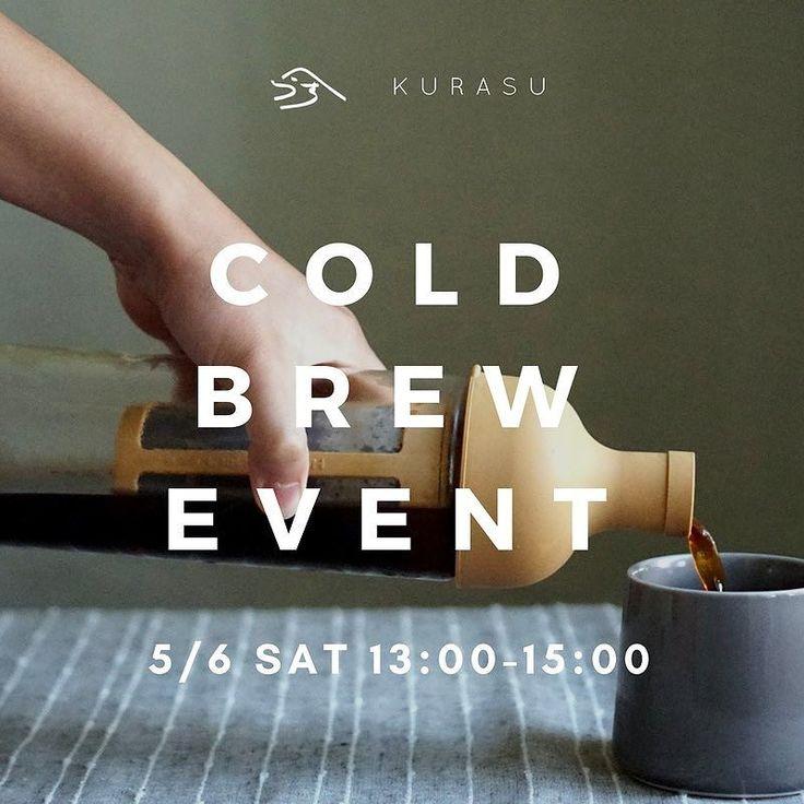 We will be holding a cold brew tasting event at Kurasu Kyoto tomorrow from 13:00-15:00. 5 kinds of coffee will be offered using our Hario Filter In Coffee Bottle.  明日5月6日にKurasu Kyotoで水出しアイスコーヒーのイベントを行います  現在提供している数種類のコーヒー豆を使い水出しをご用意するのでテイスティングしていただけます  Kurasuでは様々なドリッパーやコーヒー器具を取り揃えていますその中の一つのHarioさんのフィルターインコーヒーボトルを使って美味しくご自宅でも水出しアイスコーヒを作っていただける提案です  暑い夏にご自宅でも楽しくアイスコーヒーを  是非ご興味ある方はお店に足を運んでみてください  お待ちしております  テースティング予定のコーヒー MORIFUJI COFFEE / Kanagawa Guatemala Antigua Bourbon Ethiopia Kochere…