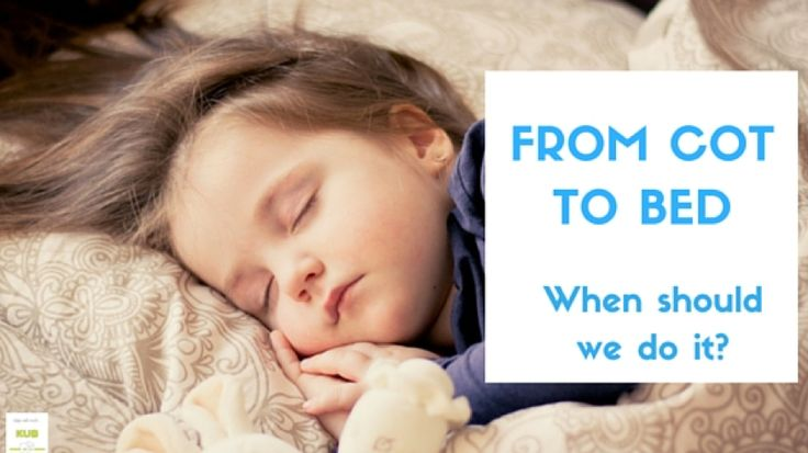 The Transition from Cot to Bed | Kub Blog | Wondering when to move your toddler from a cot to a bed?