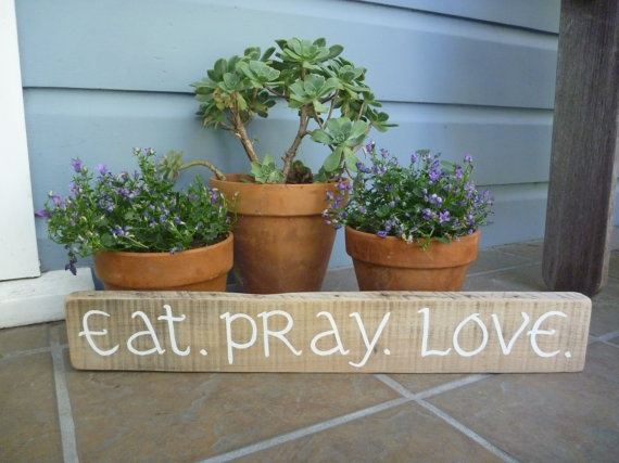 Eat. Pray. Love. Rustic Recycled Wood Sign  Hand Painted  by BirdhouseBoutiqueArt, $24.00Kitchens Windows, Hands Painting, Crafts Ideas, House Ideas, Wood, Crafts Signs, Barns Boards, Hands Crafts, Etsy Fav