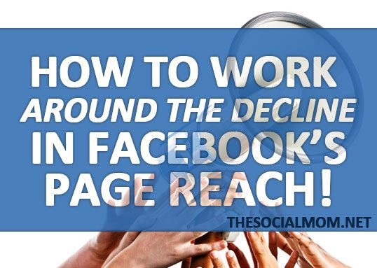 The #Social Mom: My Facebook Page Reach Has Declined! Guess What? It Doesn't Matter!