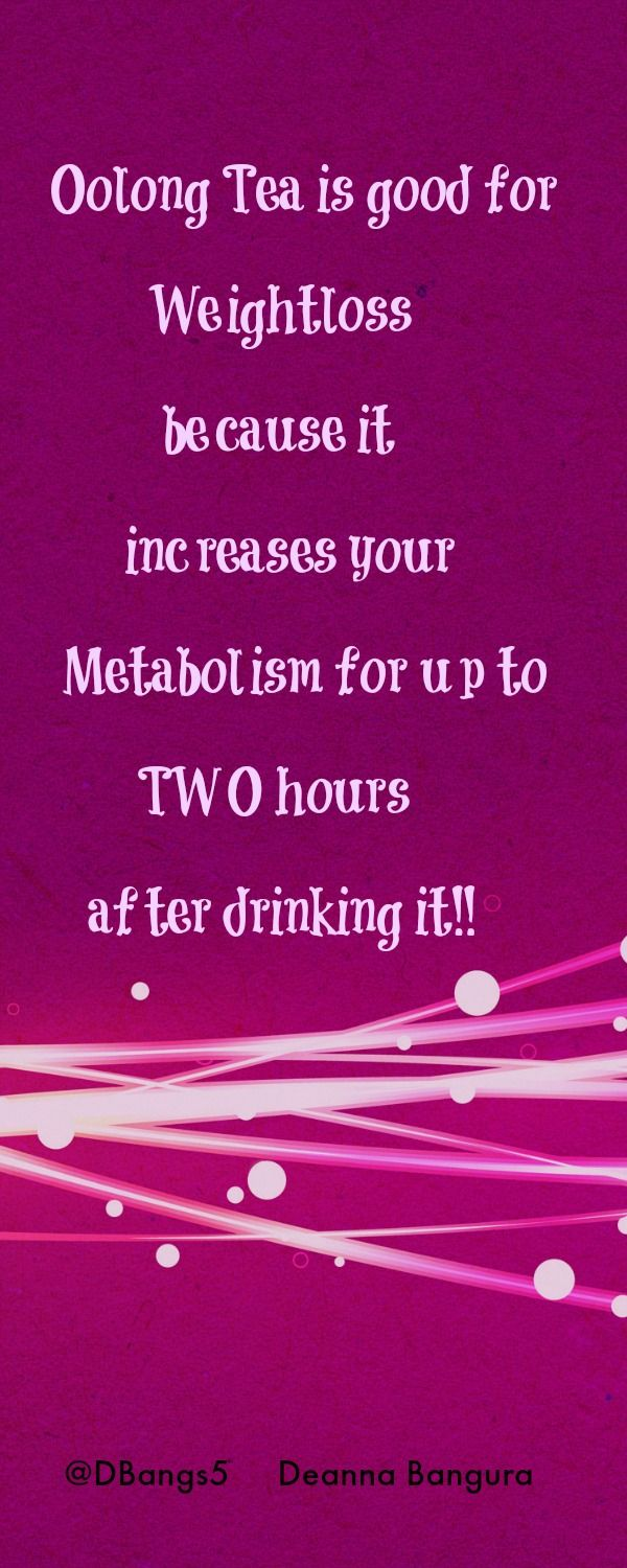 Oolong tea contains polyphenols that block enzymes that increase fat. Get your Oolong! Pin it. Like it. Follow me here for more nourishment for mind, body, and soul https://www.facebook.com/deannabangurabiz/