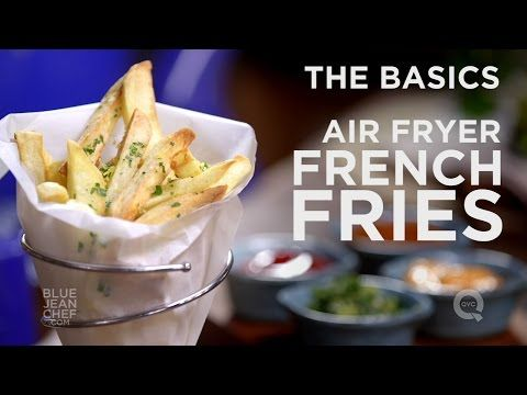 How to Make Air Fryer French Fries - The Basics on QVC - YouTube