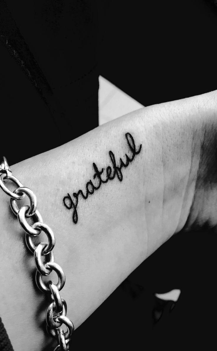 """Tiny Wrist Tattoo Tasteful """"grateful"""" wrist tattoo, all lower case"""