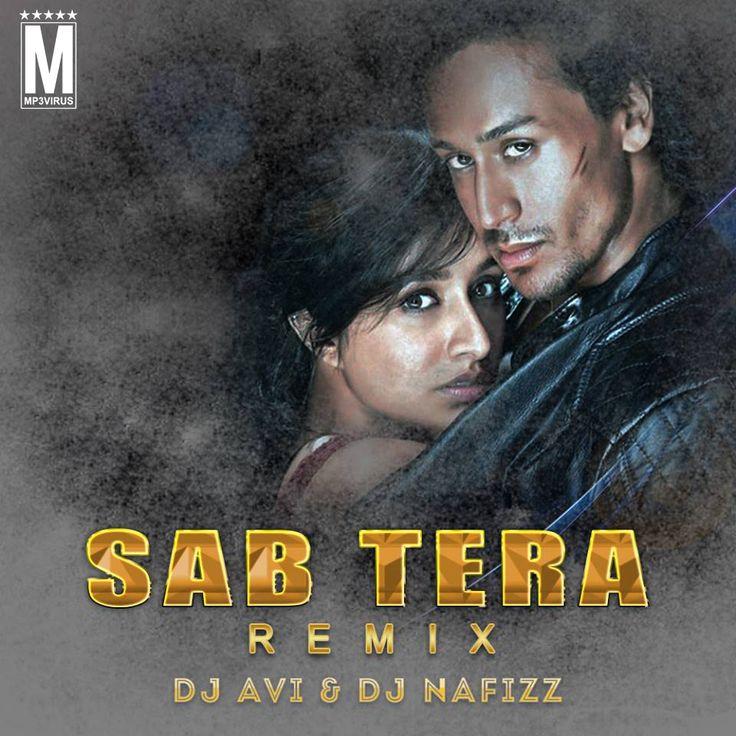 Sab Tera (Remix) DJ Avi & DJ Nafizz Latest Song, Sab Tera (Remix) DJ Avi & DJ Nafizz Dj Song, Free Hd Song Sab Tera (Remix) DJ Avi & DJ Nafizz ,