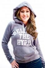 Believe The Hype Sweatshirt* by Local Celebrity $55.00