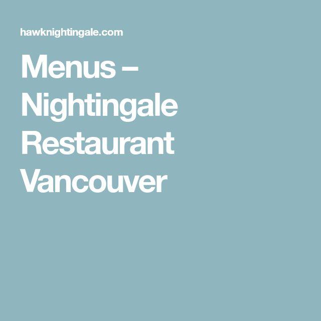 Menus – Nightingale Restaurant Vancouver