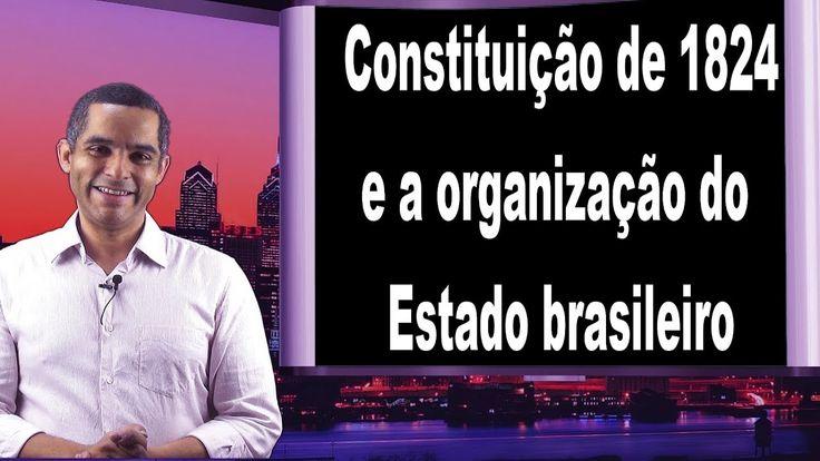 Estado Brasileiro e a Constituição de 1824