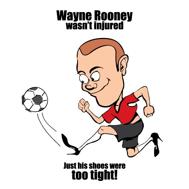 When Van Gaal was asked why Wayne Rooney was limping, he insisted the Man U player was not injured. He thought that maybe Wayne's shoes were too tight.
