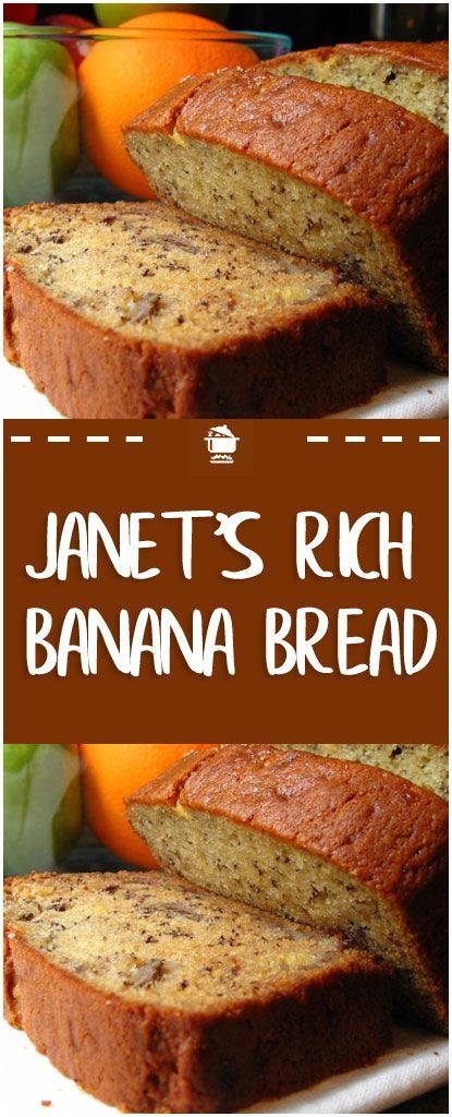 Janet's Rich Banana Bread | bread recipes | sweet recipes | cake recipes  #bre…